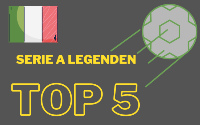 serie a legenden best of top 5