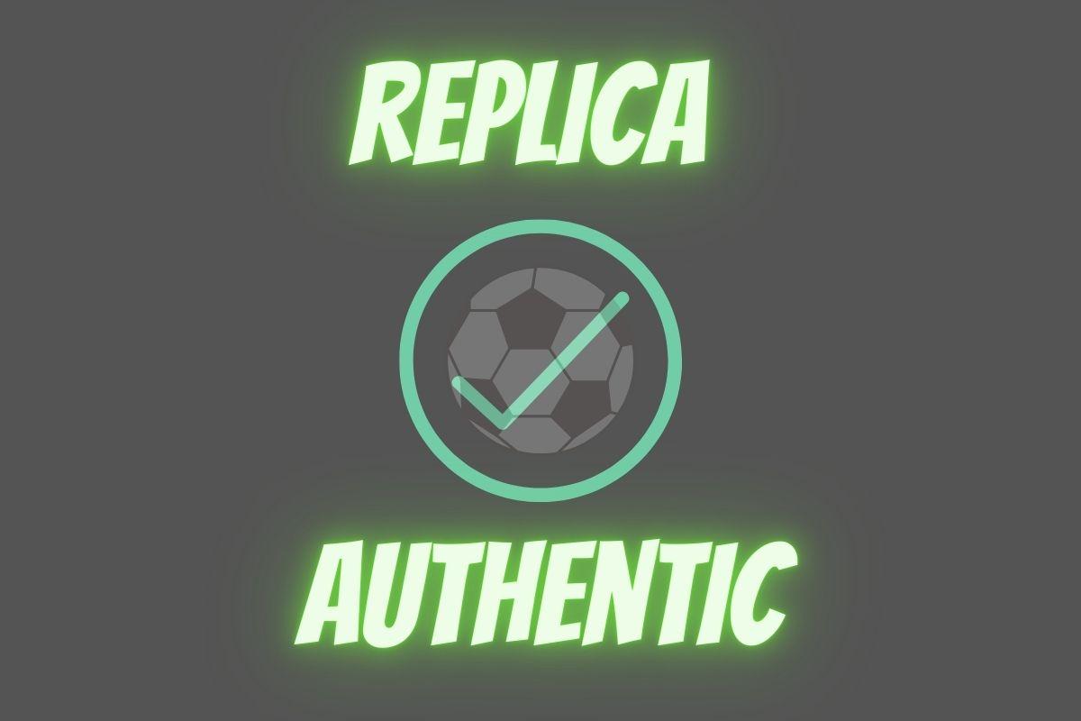 replica vs authentic trikot unterschiede