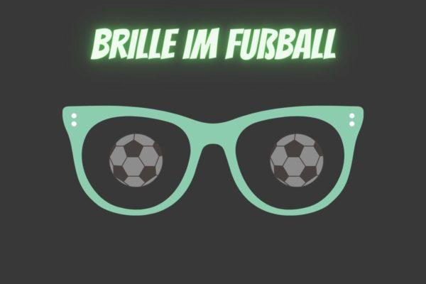 fussball brille erlaubt